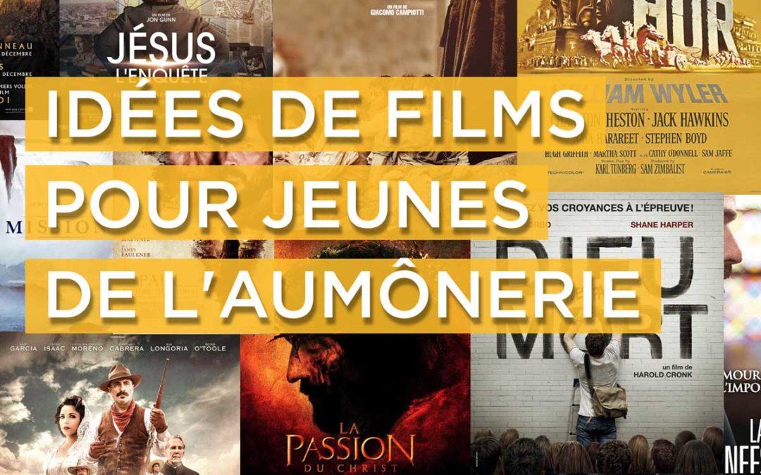 Un liste de (bons) films à projeter aux jeunes de l'Aumônerie…